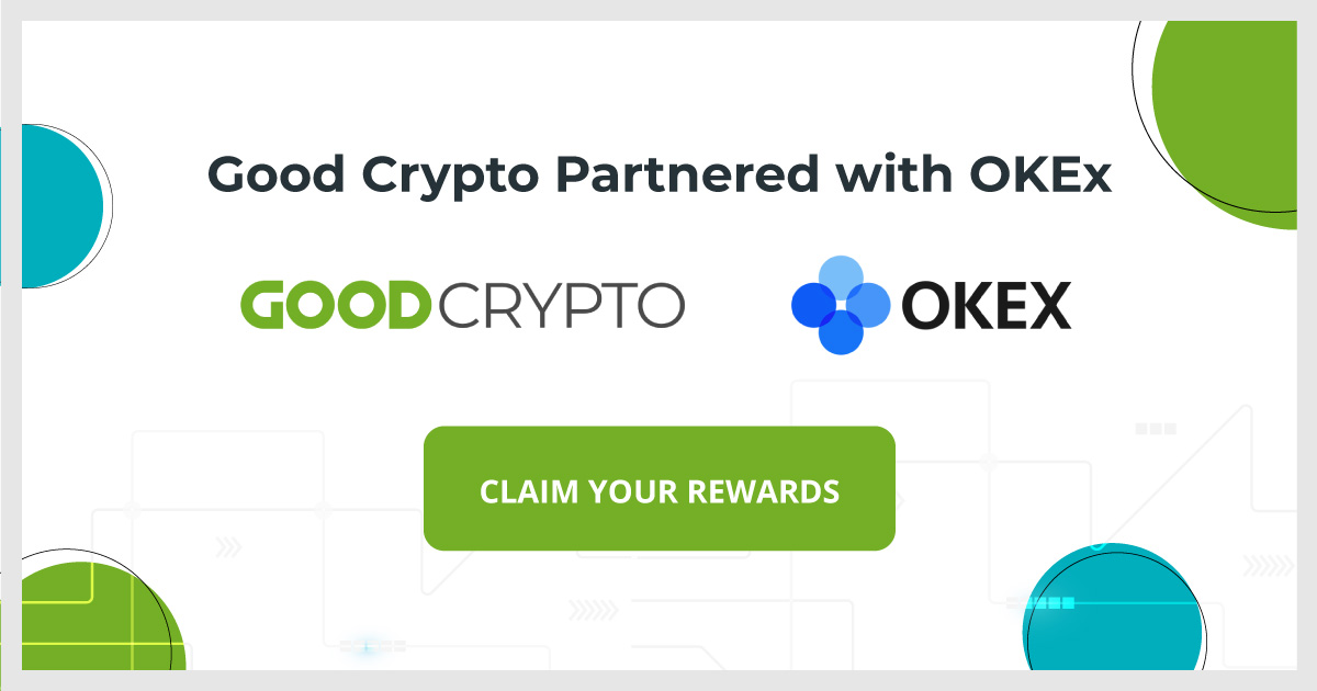 Good Crypto partners with OKEx – up to $110 worth as a bonus