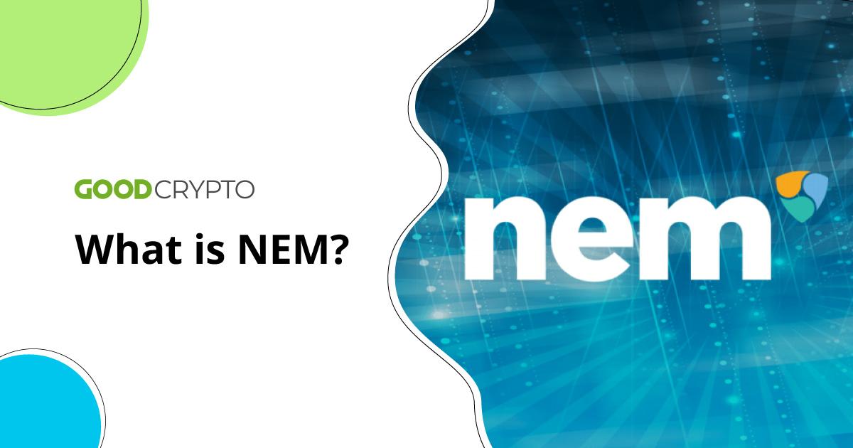 What is NEM?