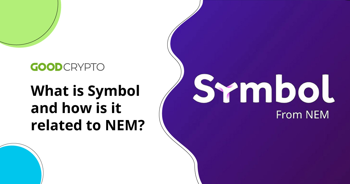 What is Symbol and how is it related to NEM?