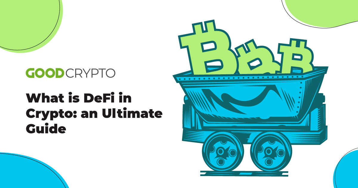 What is DeFi in Crypto: an Ultimate Guide