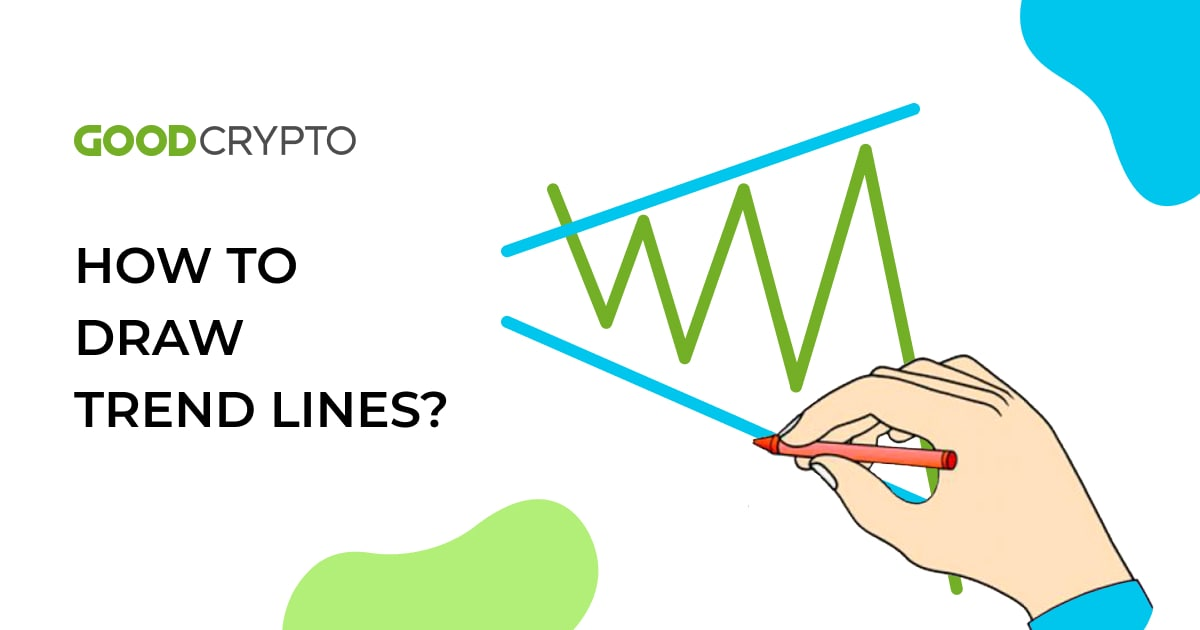 How to Trade with Trend Lines: A Full Guide exemplified by Good Crypto